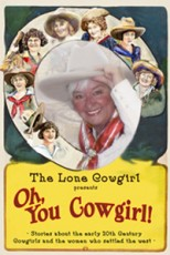 The Lone Cowgirl Presents!